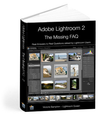 Adobe Lightroom 2 - The Missing FAQ
