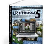 Adobe Lightroom 5 – The Missing FAQ released