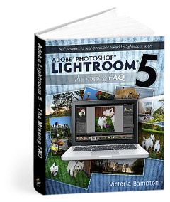 Adobe Lightroom 5 - The Missing FAQ