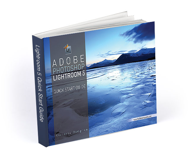 Adobe Lightroom 5 Quick Start Guide